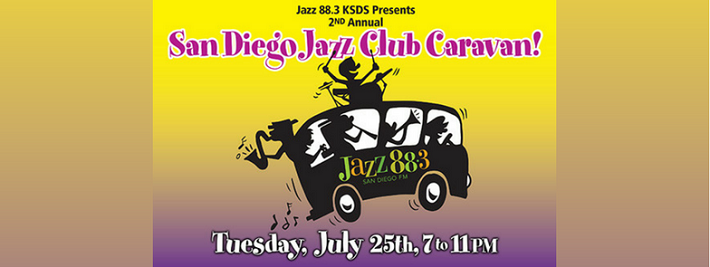2nd Annual San Diego Jazz Club Caravan Tuesday July 25 2017 Presented by Jazz 88.3 KSDS FM San Diego Jazz88.org