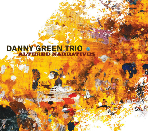 "Danny Green Trio ""Altered Narratives"" Interview on The New Jazz Thing with Vince Outlaw March 22, 2016"