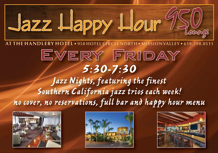 Friday Jazz Happy Hour in the 950 Lounge at The Handlery Hotel San Diego