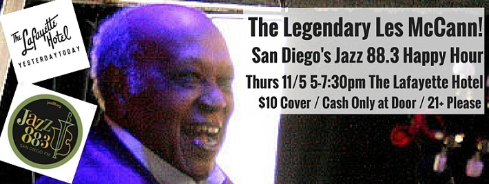 The Legendary Les McCann at Jazz 88.3 Happy Hour at The Lafayette Thursday November 5, 2015