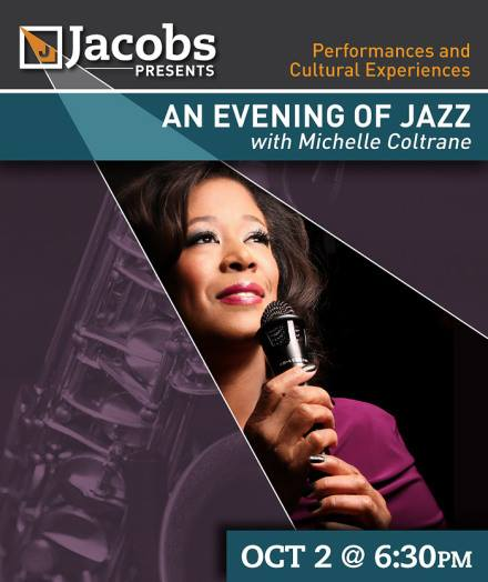 Jacobs Presents - An Evening of Jazz with Michelle Coltrane - Friday, October 2, 2015