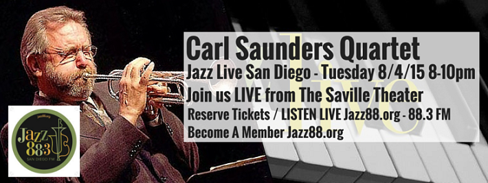 Carl Saunders at Jazz Live San Diego Tuesday, August 4, 2015