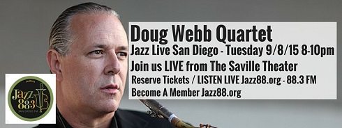 Doug Webb Quartet Jazz Live San Diego Tuesday, September 8, 2015