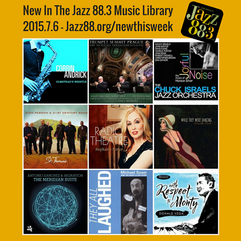 New This Week in San Diego's Jazz 88.3 Music Library - June 6, 2015