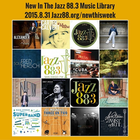 New This Week in the Jazz 88.3 Music Library - August 31 2015