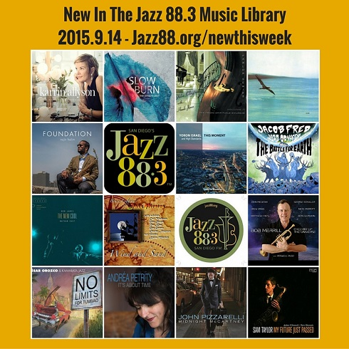 New This Week In The Jazz 88.3 Music Library - September 14, 2015