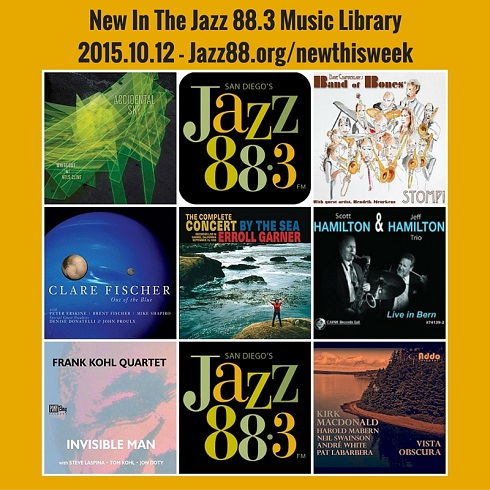 New This Week in the Jazz 88.3 Music Library October 12, 2015
