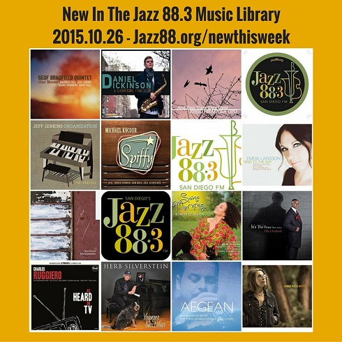 New This Week in the Jazz 88.3 Music Library - October 26, 2015