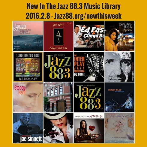 New This Week in the Jazz 88.3 Music Library 2016.2.8