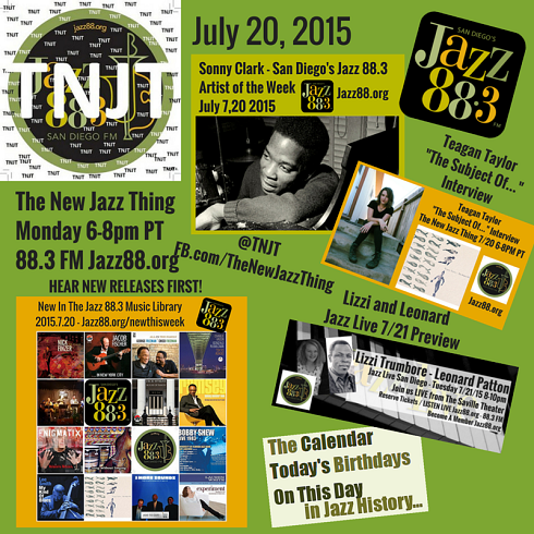 This Is The New Jazz Thing at San Diego's Jazz 88.3 Monday July 20 2015 - Teagan Taylor