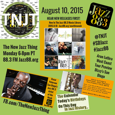 This Is The New Jazz Thing on San Diego's Jazz 88.3 Monday August 10 2015