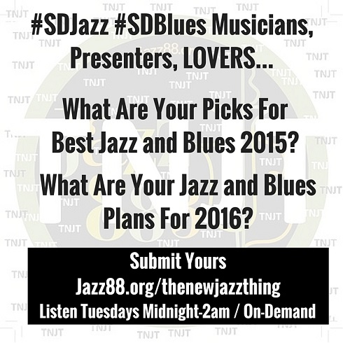 San Diego Picks Best Jazz and Blues of 2015 - Jazz88.org/thenewjazzthing
