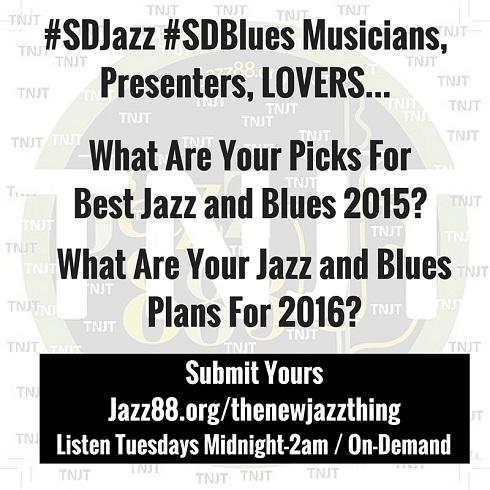 San Diego Picks Best Jazz and Blues of 2015 - Jazz88.org/thenewjazzthing